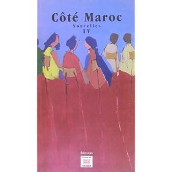 Côté Maroc, nouvelles : Tome 4