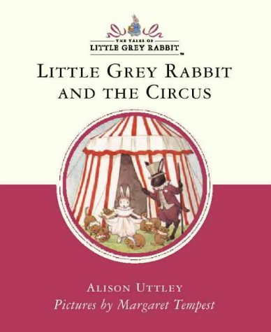 Little Grey Rabbit and the circus