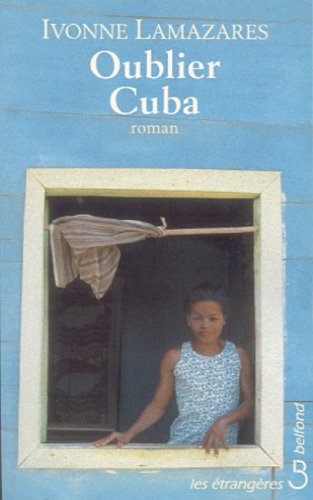 Oublier Cuba