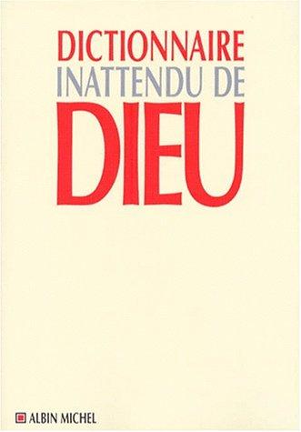 Dictionnaire Inattendu de Dieu (Spiritualites Grand Format) par Jean Mouttapa
