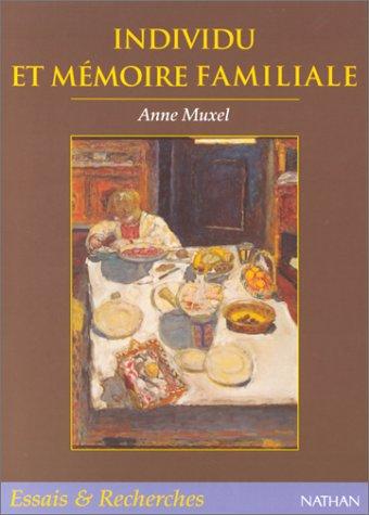 Individu et mémoire familiale par Anne Muxel