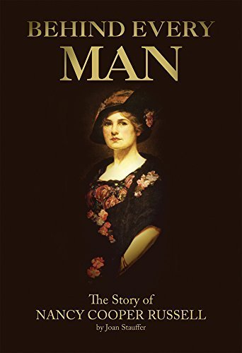 Behind Every Man: The Story of Nancy Cooper Russell by Joan Stauffer (2008-08-01)