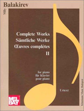 Descargar Libro Klavierwerke II (Partitions Solo) de BALAKIREW