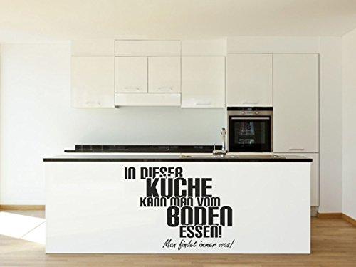 Wandtattoo-bilder® Wandtattoo In dieser Küche kann man vom Boden essen Nr 1 Küchendeko Küchenaufkleber Küchengestaltung Größe 120x90, Farbe Weiß
