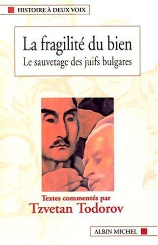 Fragilite Du Bien (La) (Histoire,)