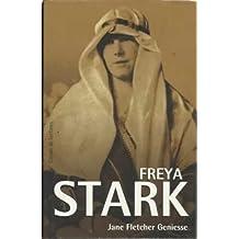 FREYA STARK. La nómada apasionada