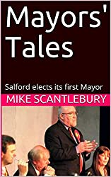 Mayors' Tales: Salford elects its first Mayor (Amelia Hartliss Mysteries Book 5)