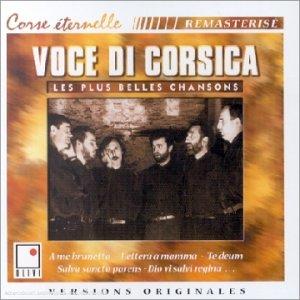 Les Plus Belles Chansons : Voce di Corsica