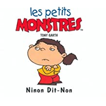 Les petites crapules : Ninon Dit-Non