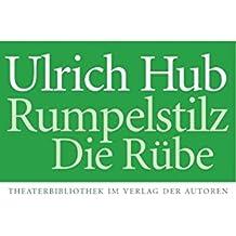 Rumpelstilz / Die Rübe: Kindertheaterstücke