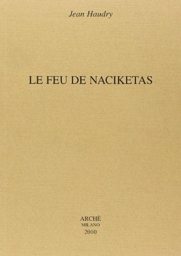 Le feu de Naciketas por Jean Haudry
