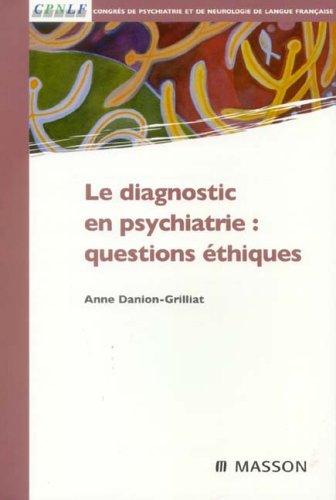 Le diagnostic en psychiatire : questions éthiques: POD