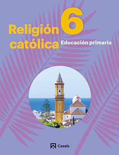 Religión Católica 6 Primaria Andalucía - Extremadura 2019