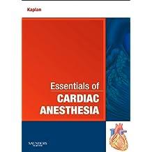 Essentials of Cardiac Anesthesia E-Book: A Volume in Essentials of Anesthesia and Critical Care
