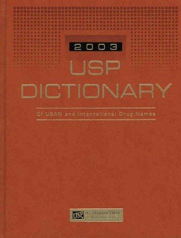 Usp Dictionary of Usan and International Drug Names, 2003