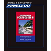 Portuguese (Brazilian) II , Comprehensive: Learn to Speak and Understand Brazilian Portuguese with Pimsleur Language Programs by Pimsleur (1999-09-01)