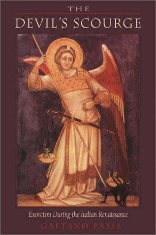 Devil's Scourge: Exorcism During the Italian Renaissance