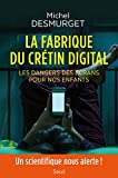 La fabrique du crétin digital...