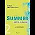 Summer 2 - Dritto al cuore: Un'estate fino all'ultimo respiro