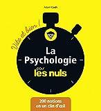 La Psychologie pour les Nuls - Vite et Bien (Pour les Nuls Vite et Bien)