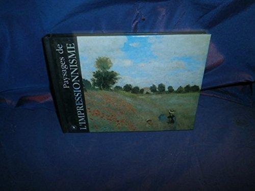 Les paysages de l'Impressionnisme
