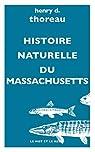 Histoire naturelle du Massachusetts par Thoreau