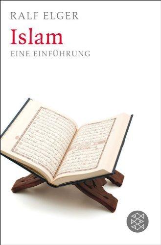 Islam: Eine Einführung von Ralf Elger (17. Februar 2012) Taschenbuch