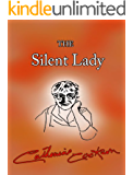 The Silent Lady (English Edition)