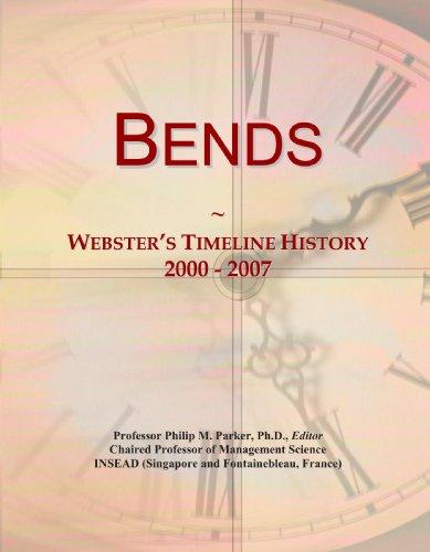Bends: Webster's Timeline History, 2000-2007