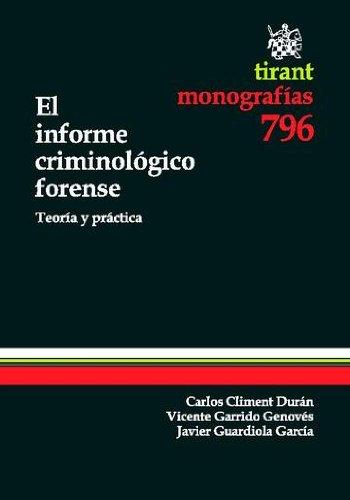 El informe criminológico forense (Spanish Edition)