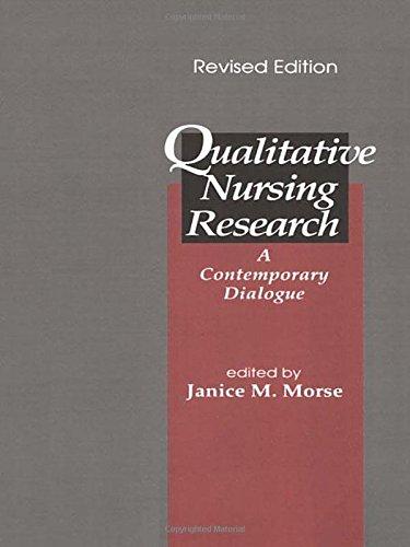 Qualitative Nursing Research: A Contemporary Dialogue