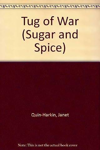 Tug of War (Sugar and Spice)
