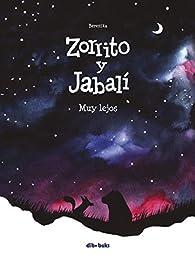 Zorrito y Jabalí 2: Muy lejos par  T