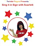 Sing it in Sign with Scarlett DVD - Signed song for children