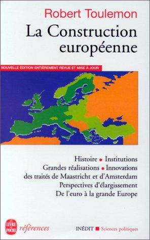 La construction européenne : histoire, acquis, perspectives par Toulemon