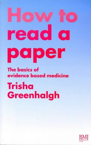 How to Read a Paper: The Basics of Evidence Based Medicine
