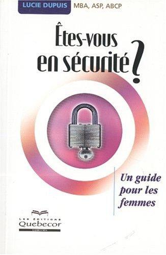 Etes-vous en sécurité ? par Lucie Dupuis