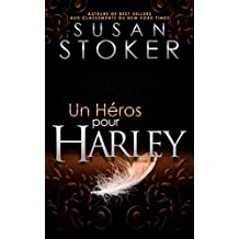 Un Héros pour Harley (Delta Force Heroes t. 3) (French Edition)