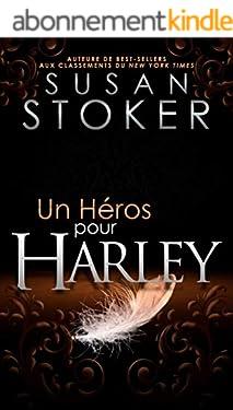 Un héros pour Harley (Delta Force Heroes t. 3)
