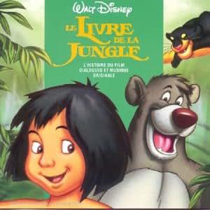Le Livre de la jungle - L'Histoire racontée: BOF, Le Livre