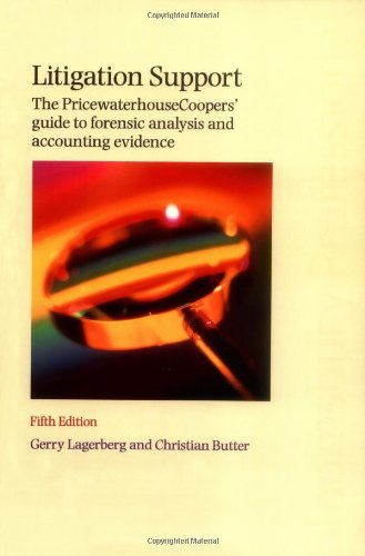 litigation-support-the-pricewaterhousecoopers-guide-to-forensic-annalysis-and-accounting-evidence