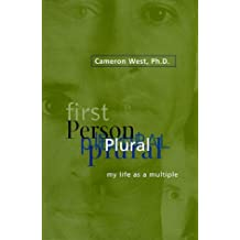First Person Plural: My Life As a Multiple by Cameron West (1999-03-03)