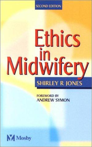Ethics in Midwifery, 2e