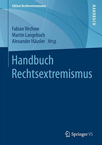 Handbuch Rechtsextremismus (Edition Rechtsextremismus)