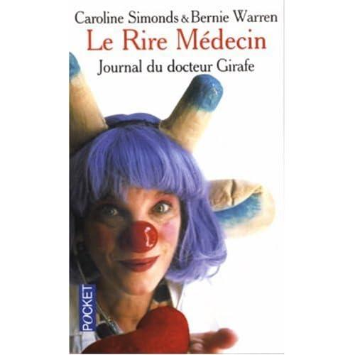 Le Rire Médecin : Journal du docteur Girafe