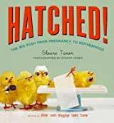 [Hatched!: The Big Push from Pregnancy to Motherhood] (By: Sloane Tanen) [published: March, 2007]