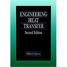 Engineering Heat Transfer, Second Edition