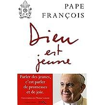 Dieu est jeune de Pape François