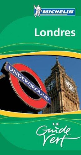 Guide Vert - LONDRES (GUIDES VERTS/GROEN MICHELIN)
