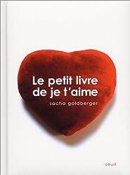 Le Petit Livre de Je t'aime (French Edition)